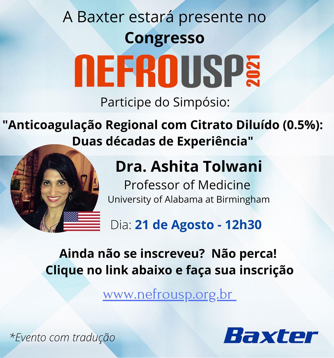 Simpósio Baxter - Anticoagulação  Regional com Citrato Diluído (0.5%): Duas décadas de Experiência - Dra. Ashita Tolwani - 20/08
